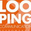 Looping Communication