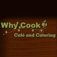 Why Cook Cafe & Catering - Alameda, Ca