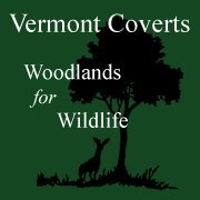 Vermont Coverts: Woodlands for Wildlife