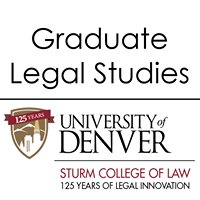 University of Denver Sturm College of Law Graduate Legal Studies