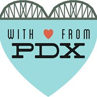 With Love, From PDX