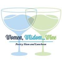 Women Wisdom Wine Poetry Slam
