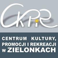 Centrum Kultury, Promocji i Rekreacji w Zielonkach