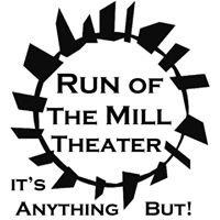 Run of the Mill Theater