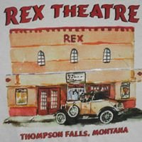 Rex Theatre Thompson Falls