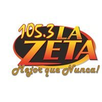 """La Zeta 105.3FM  """"Mejor Que Nunca"""""""