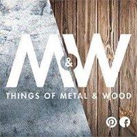 Things of Metal and Wood