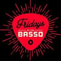 Basso Fridays