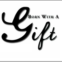 Born With a Gift