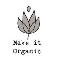 Make it Organic