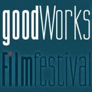 Good Works Film Festival