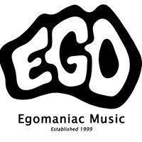 Egomaniac Music