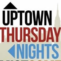 Uptown Thursday Nights Archive