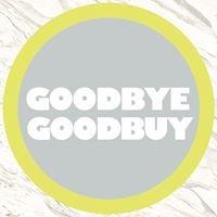 Goodbye Goodbuy