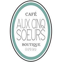 Aux Cinq Soeurs - Café Boutique