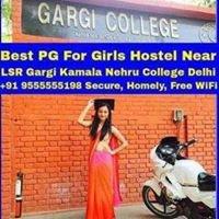 Best PG For Girls +91 9555555198 Near LSR Gargi Kamala Nehru College Delhi