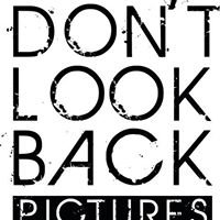 Don't Look Back Pictures