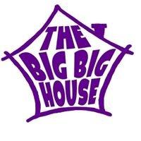 The Big Big House