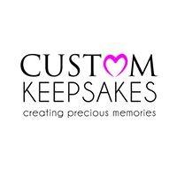 Custom Keepsakes