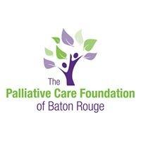 The Palliative Care Foundation of Baton Rouge