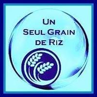 Un Seul Grain de Riz