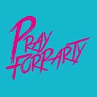 Pray For Party