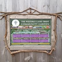 Westerly Land Trust Community Garden Project