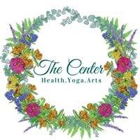 The Center - Health * Yoga * Arts