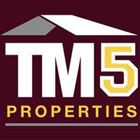 TM5 Properties