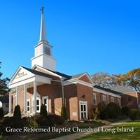 Grace Reformed Baptist Church of Long Island