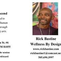 Wellness By Design - Rick Bastine