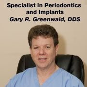 Gary R. Greenwald, DDS., PC Specialist In Periodontics And Implants