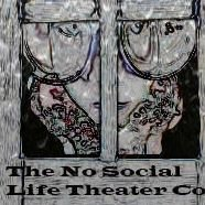 The No Social Life Theatre Company