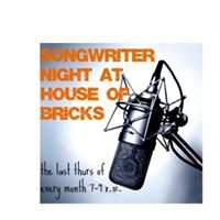 Songwriter Night at House of Bricks