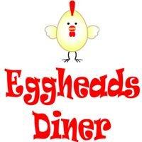Eggheads Diner
