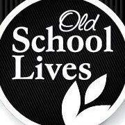 Old School Lives