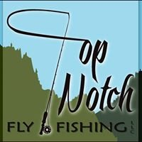 Top Notch Fly Fishing LLC