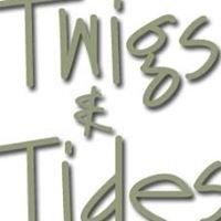 Twigs & Tides