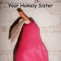 Your Homely Sister