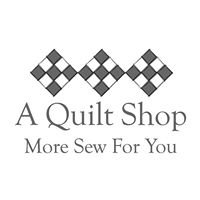 More Sew For You: A Quilt Shop