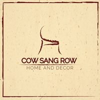 Cow Sang Row Studio : For Your Home