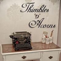 Thimbles 'N' Acorns