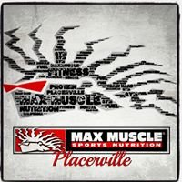 Max Muscle Placerville