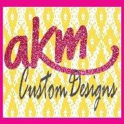 AKM Custom Designs