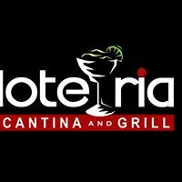 Loteria Cantina & Grill Mexican Cuisine