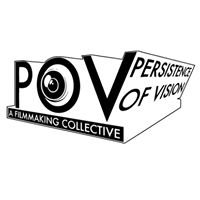 Persistence of Vision: A Filmmaking Collective