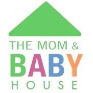 THE MOM & BABY HOUSE
