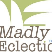 Madly Eclectic