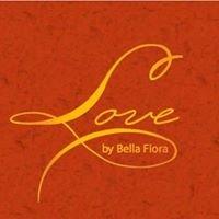 Love by Bella Fiora