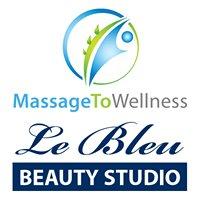 Massage To Wellness & Le Bleu Beauty Studio